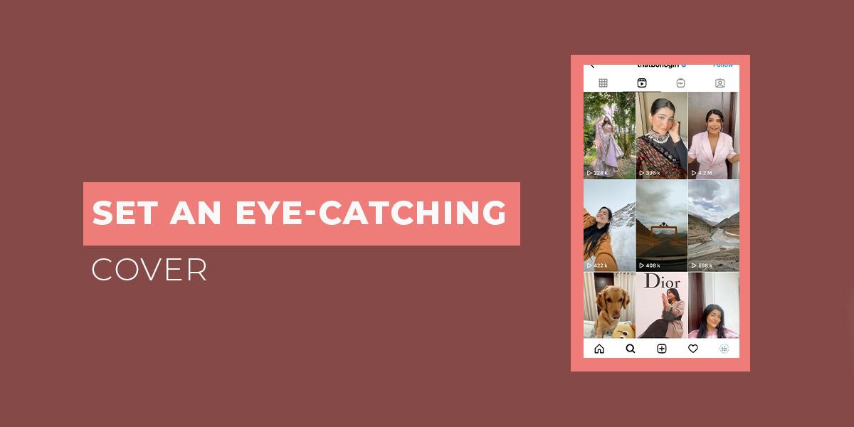 Set an eye-catching cover on reel video to grow more followers   Followedapp Blog