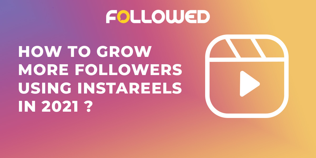 how to grow more followers using instagram reels