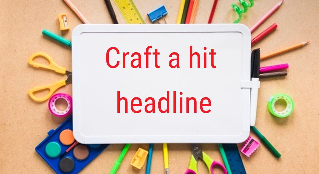 Craft a hit headline to do effective content marketing strategy | Followedapp