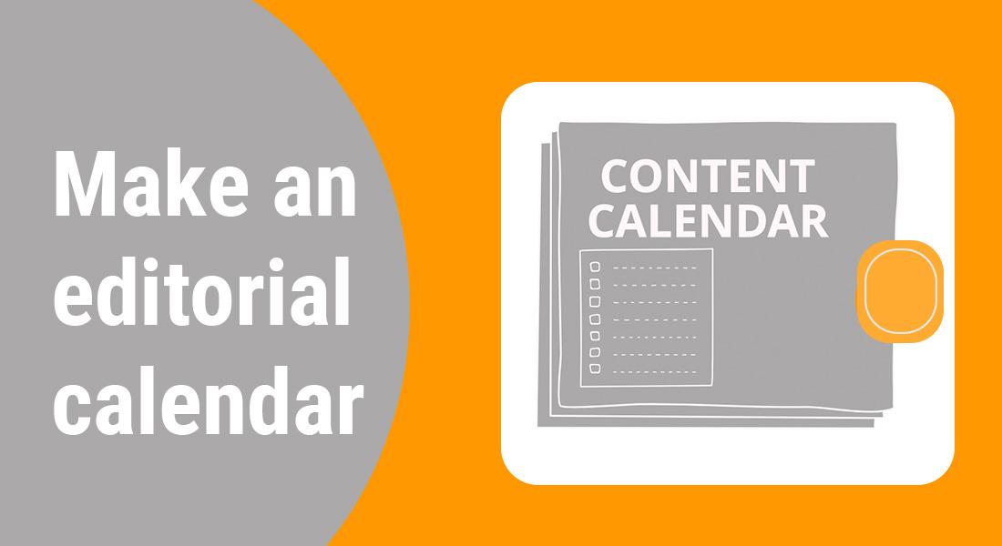 Make an editorial calendar for your content marketing strategy | Followedapp